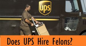 Can a convicted felon work for UPS?
