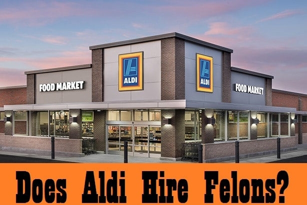 does aldi hire felons