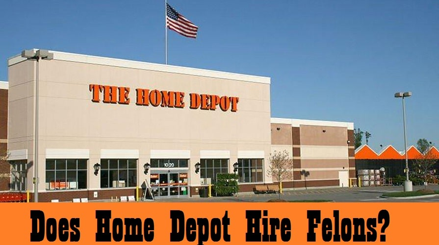 does home depot hire felons