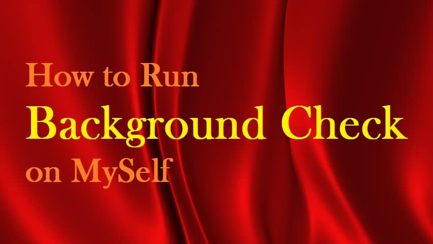 how to do a background check on myself