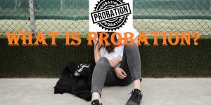What is probation