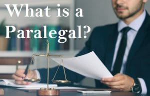 What is a Paralegal?