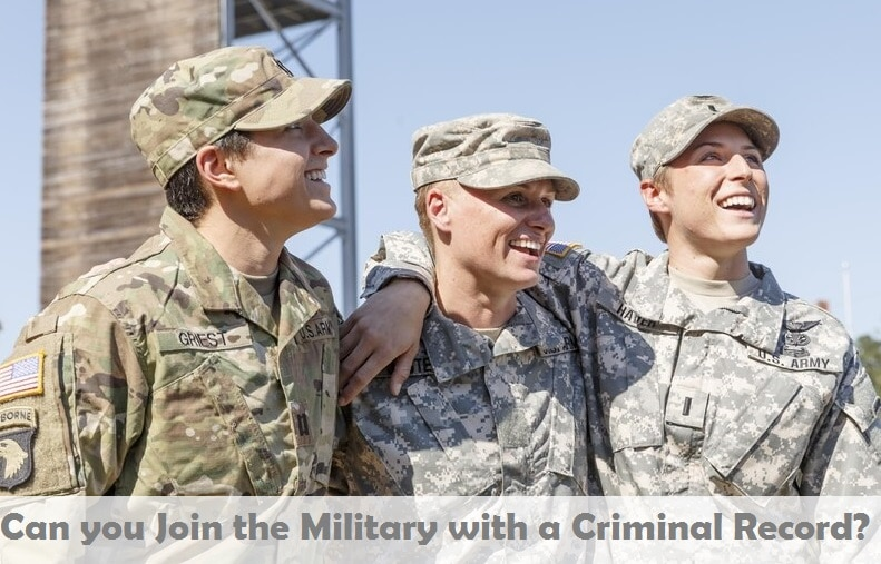 Can you Join the Military with a Criminal Record?