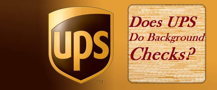 Does UPS Background Check