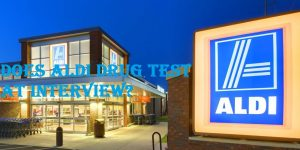 Does Aldi Drug Test at Interview?