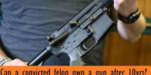 What You Need to Know About Felons and Firearms
