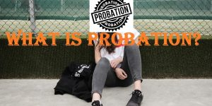 What is probation and how does it work?