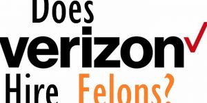 Are Felons Eligible to Work in Verizon?